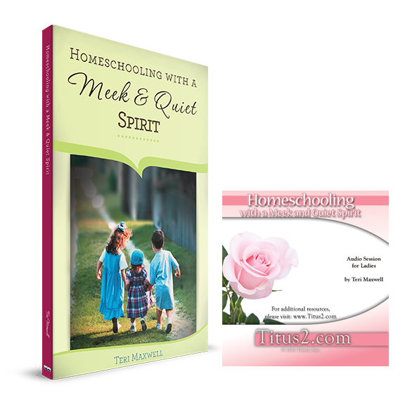 Homeschooling with a Meek and Quiet Spirit Special